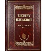 Likutey Halachos Orach Chaim 2.2 - English - Regular